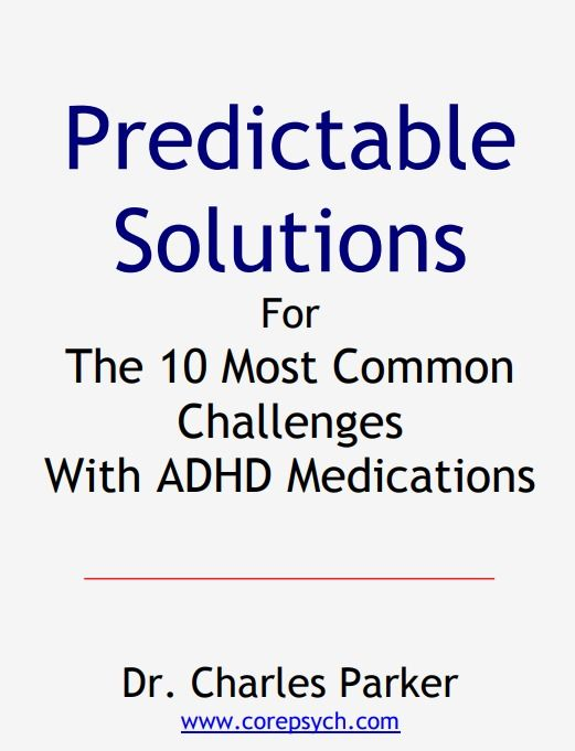 By Charles Parker - Summary of his book New ADHD Medication Rules