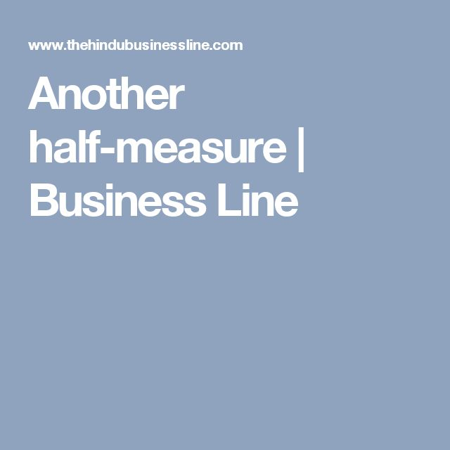 Another half-measure | Business Line