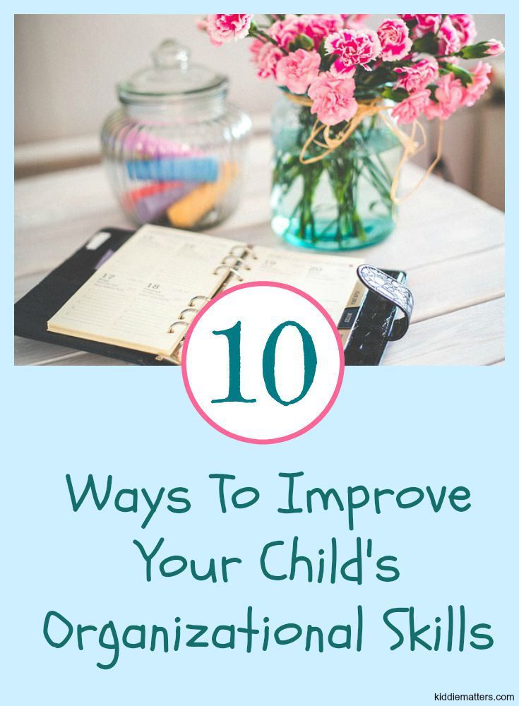 10 Kitchen And Home Decor Items Every 20 Something Needs: 10 Ways To Improve Your Child's Organizational Skills