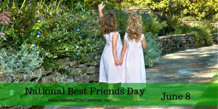 National Best Friends Day June 8