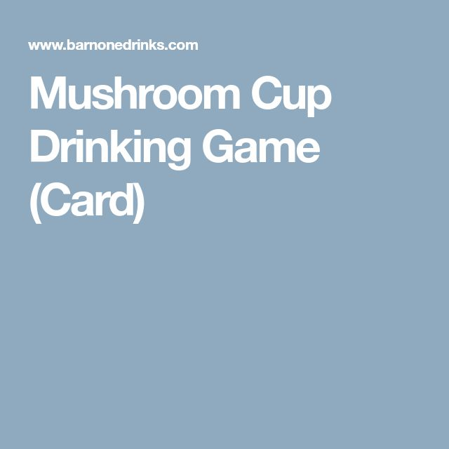 Mushroom Cup Drinking Game (Card)
