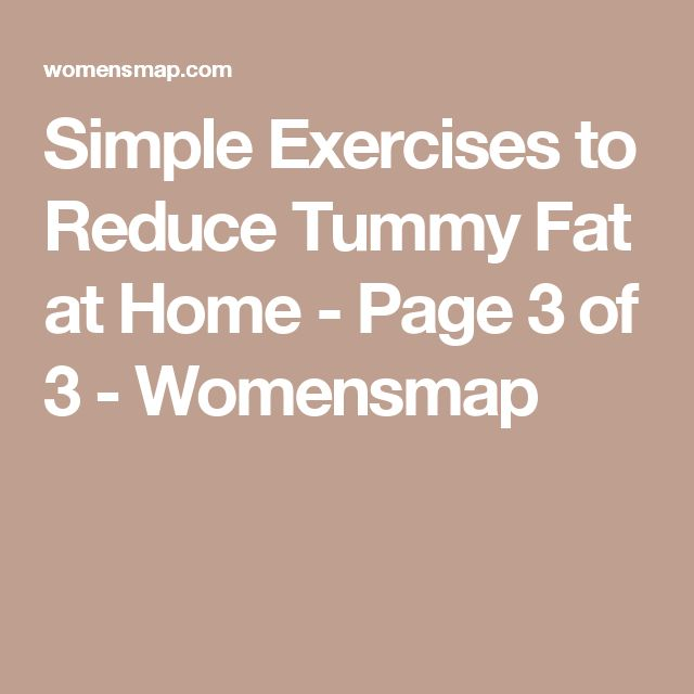 Simple Exercises to Reduce Tummy Fat at Home - Page 3 of 3 - Womensmap