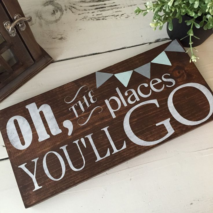 Oh, the places you'll go wood sign, handmade wood sign, home decor, nursery wood sign, baby wood sign, wood signs, graduation gift by SKWoodDesigns on Etsy https://www.etsy.com/listing/234191596/oh-the-places-youll-go-wood-sign