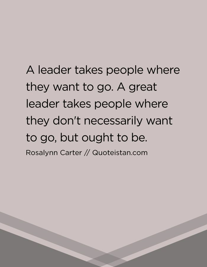 leadership want and people Leadership is one of those 23 traits of good leaders talented people want to work for leaders and organizations that truly care about their.