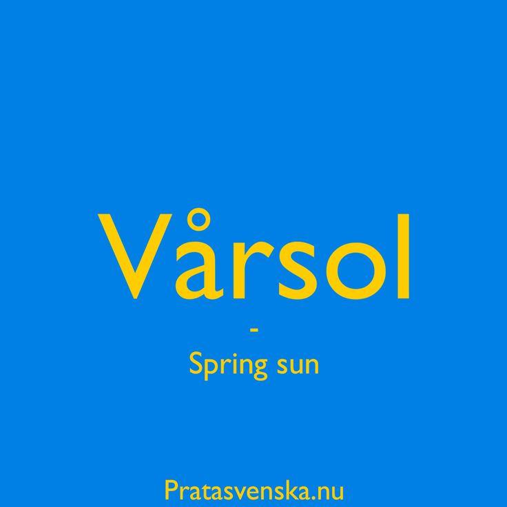 [vå:rso:l] ☀️☀️ #spring #welearnswedish #pratasvenska #learn #swedish