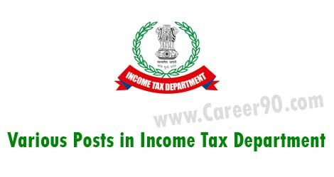 Various Posts in Income Tax Department http://goo.gl/GndGhy  #govtjobs #Privatejobs #jobnotifications