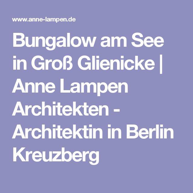 Bungalow am See in Groß Glienicke | Anne Lampen Architekten - Architektin in Berlin Kreuzberg