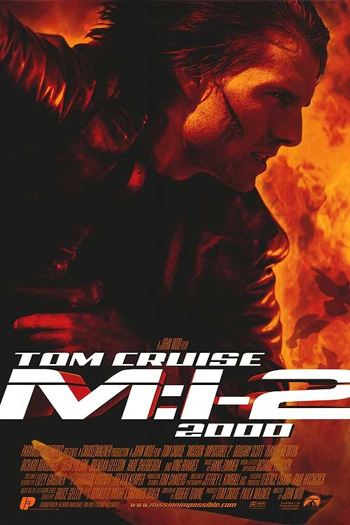 Great movie...terrible poster. O.o Seriously, I think this looks awful. Anyway, second of the Mission Impossible movies.