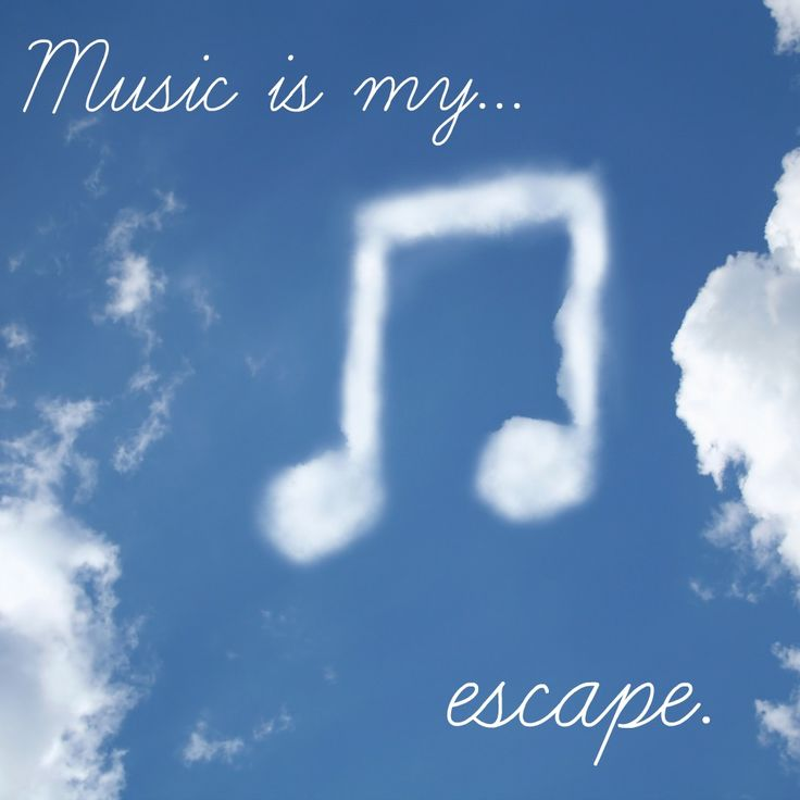 #music is my #escape