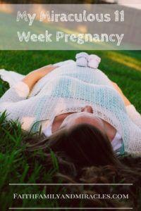 My Miraculous 11 Week Pregnancy: No pregnancy symptoms, no pregnancy cravings, no knowledge of a baby until...