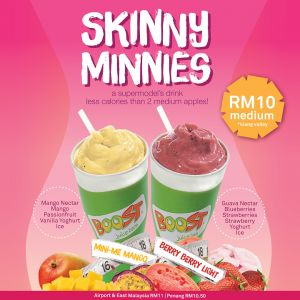 May Boost Juice Bars delight your day wanted to taste amazing flavour of juice but afraid of calories? With Skinny Minnies deals youre able to enjoy fruits & berries yogurt with a of flat rate of RM 10.00.  T&C apply.  Promo period: 31st Oct. to 27th Nov. 2016.  Price may vary by location.  No VIBE points will be rewarded.  Not available at Mahkota Parade and Komtar JBCC.  The post Boost Juice Bars Malaysia  Minnies Deals appeared first on MsiaDeals.com.