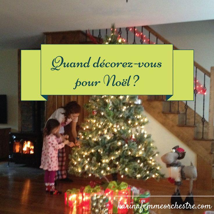 Quand décorez-vous pour Noël ?