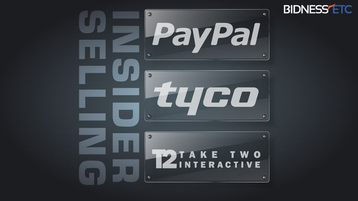 Insider Selling - PayPal Holdings (PYPL), Tyco International (TYC), Take-Two Interactive Software (TTWO)