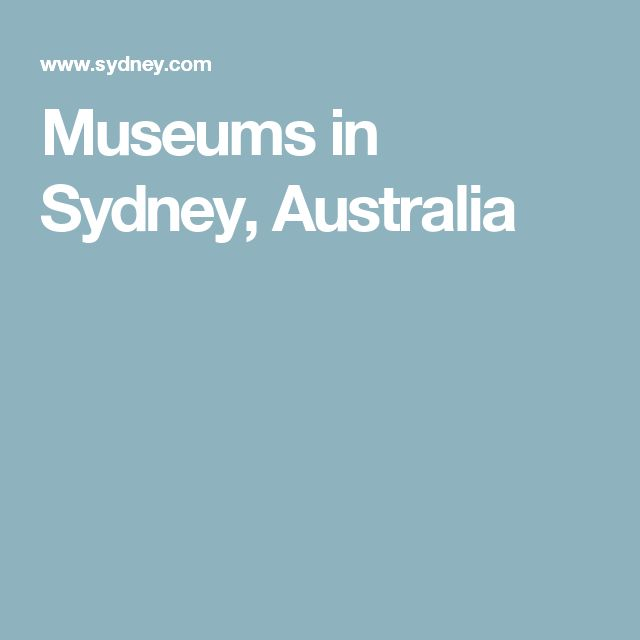 Museums in Sydney, Australia