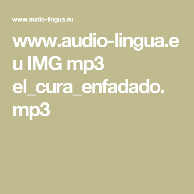 www.audio-lingua.eu IMG mp3 el_cura_enfadado.mp3