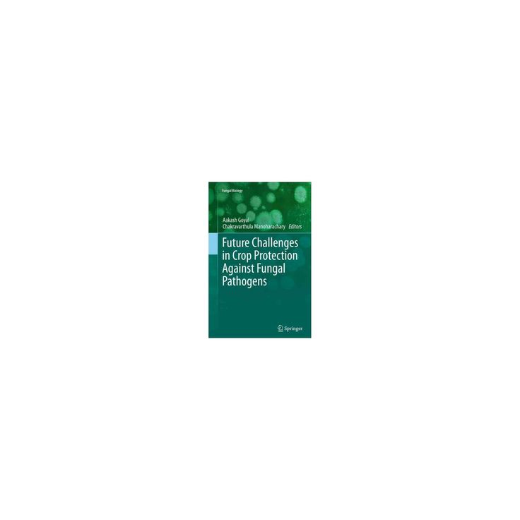 Future Challenges in Crop Protection Against Fungal Pathogens (Reprint) (Paperback)