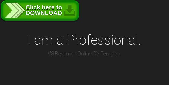 [ThemeForest]Free nulled download VSResume - Online CV / Resume Template from http://zippyfile.download/f.php?id=35593 Tags: creative, curriculum vitae, cv, designer, HTML CV, one page, online cv, online resume, personal website, photographer, portfolio, programmer, resume, single page, vcard