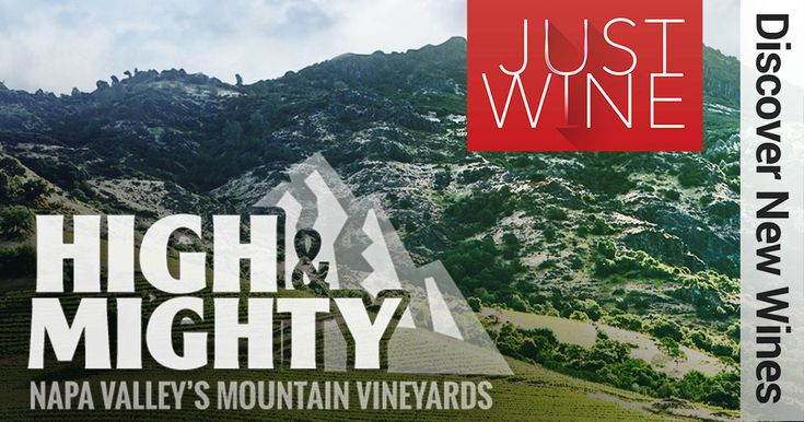 Wines: High & Mighty – Napa Valley's Mountain Vineyards