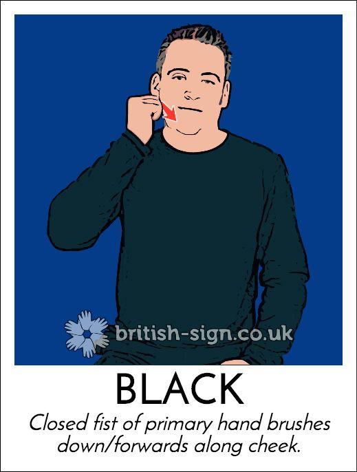 Today's #BritishSignLanguage sign is: BLACK #NinjaDay