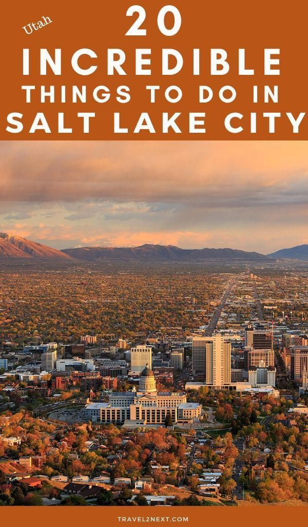 20 Things To Do In Salt Lake City In 2020 Salt Lake City Lake Salt Lake City Downtown
