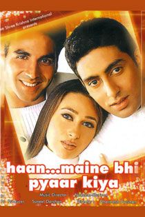 Haan Maine Bhi Pyaar Kiya (2002) Hindi Movie Online in HD - Einthusan  Akshay Kumar, Karisma Kapoor, Abhishek Bachchan Directed by Dharmesh Darshan Music by Songs: Nadeem-Shravan Background Score: Surinder Sodhi 2002 [U] ENGLISH SUBTITLE
