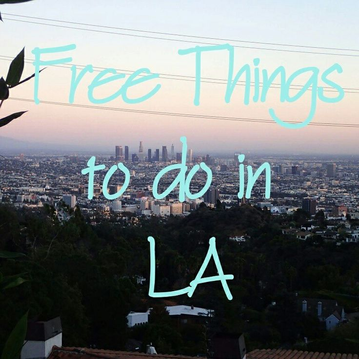 Check out Giga's Buzz for free things to do in LA