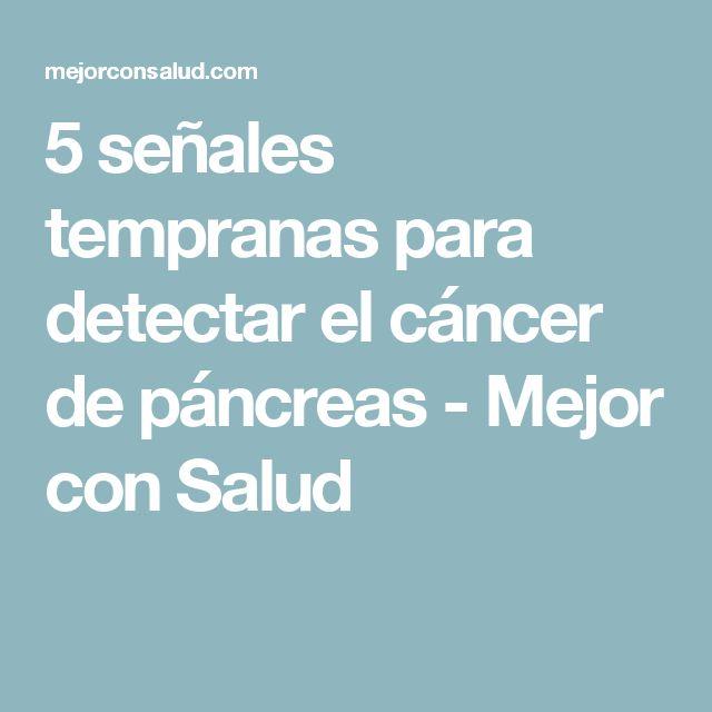 5 señales tempranas para detectar el cáncer de páncreas - Mejor con Salud
