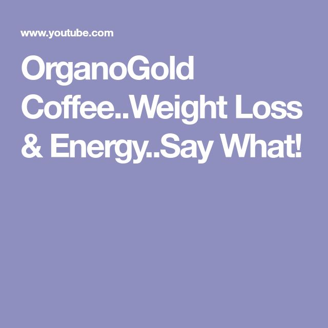 OrganoGold Coffee..Weight Loss & Energy..Say What!