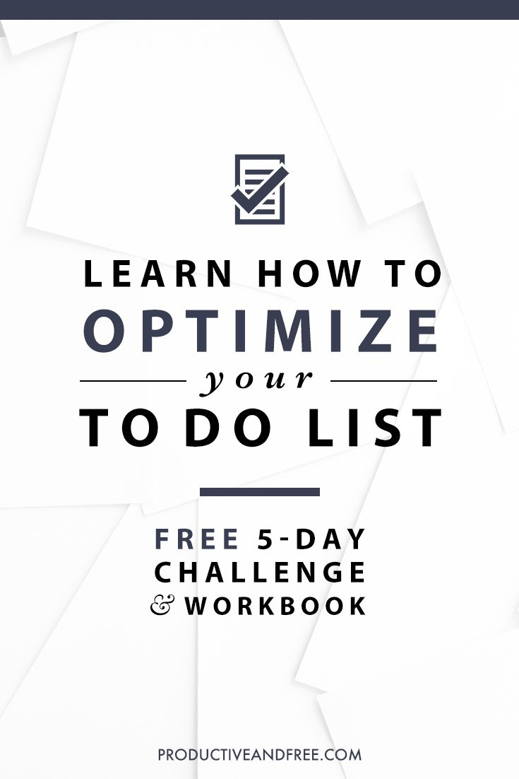 Free 5-day Optimize Your To-do List Challenge   Productive and Free