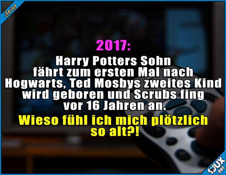 2017: Harry Potters Sohn fährt zum ersten Mal nach Hogwarts, Ted Mosbys zweites Kind wird geboren und Scrubs fing vor 16 Jahren an. Wieso fühl ich mich plötzlich so alt?!
