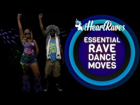 Essential Rave Dance Moves! Lol we've all done these