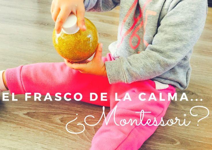 DIY: El frasco de la calma… ¿Montessori?