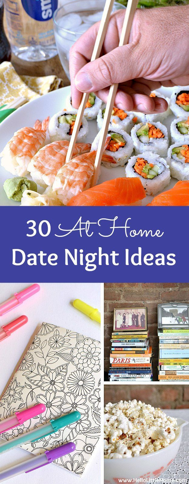 30 Easy At Home Date Night Ideas! Save a little money and plan a creative, fun, and romantic stay at home date night! Perfect for married couples or any busy couple. Skip the babysitter, put the kids to bed, and try these simple tips for spending quality with your sweetie!   Hello Little Home AD