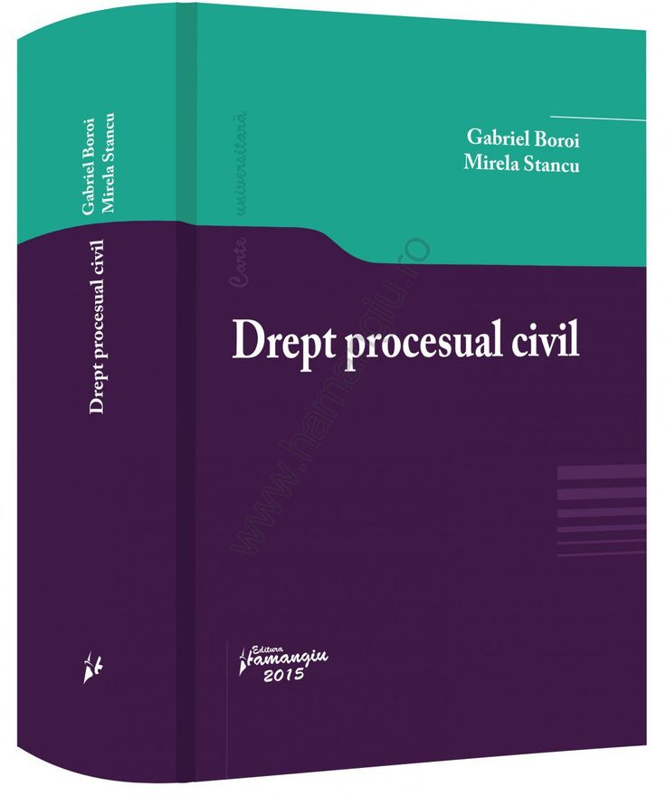 Drept procesual civil - Gabriel Boroi, Mirela Stancu