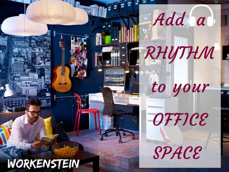 Add a RHYTHM to your OFFICE SPACE (2)