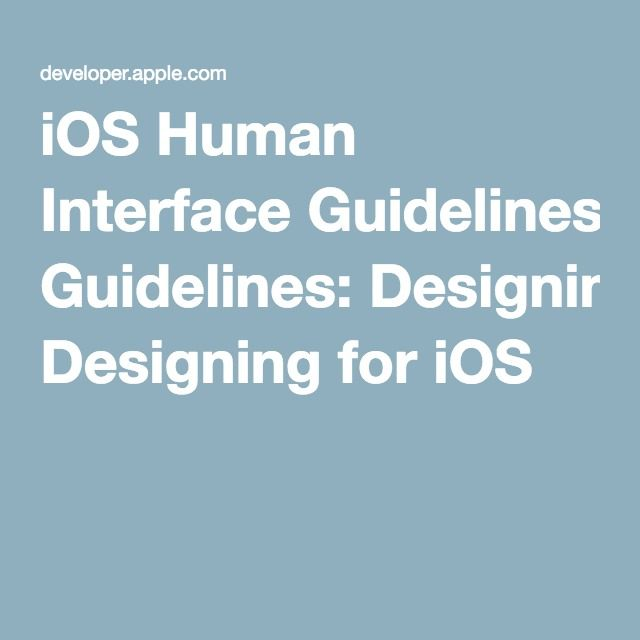 iOS Human Interface Guidelines: Designing for iOS
