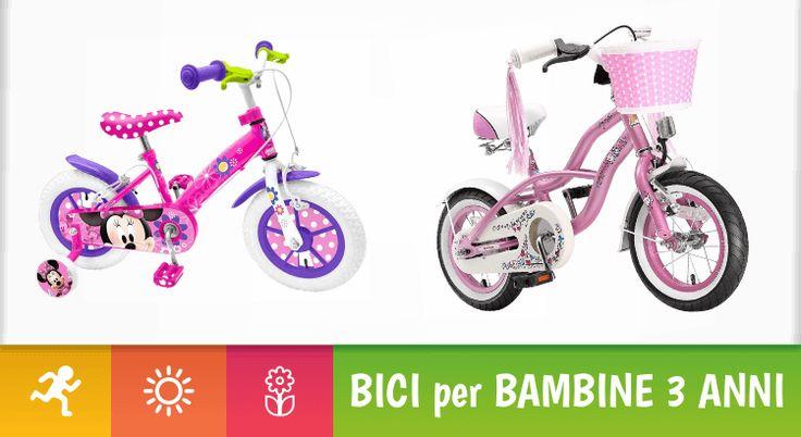 Le 12 prime biciclette più belle per bimbe di 3 anni Se non abbiamo mai acquistato una bicicletta per bambini, la scelta potrebbe rivelarsi un po' difficile. Per fortuna, ci sono alcune misure e alcuni numeri che ci aiuteranno ad orientarci nella scelt