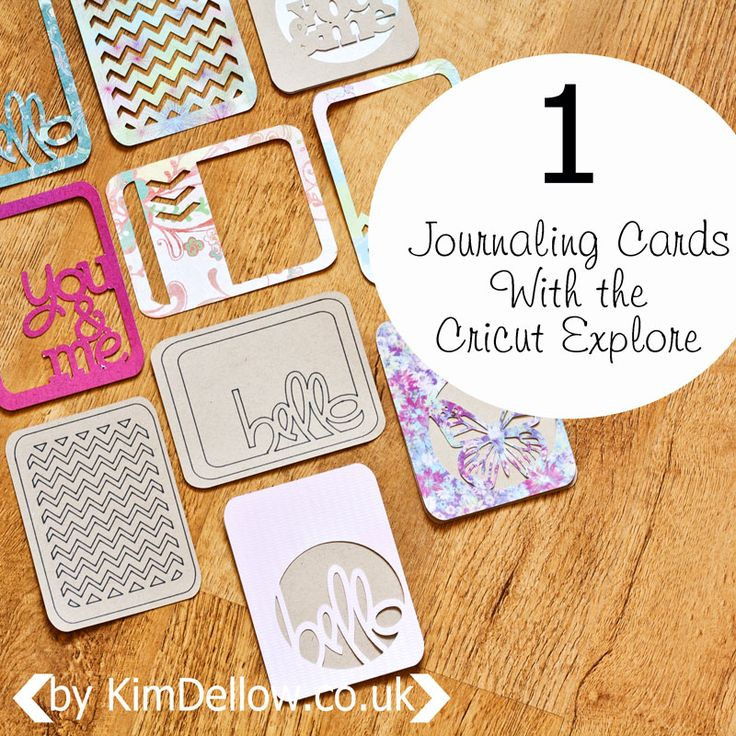 Kim Dellow: DIY Journaling Cards Tutorial With The Cricut Explore. Make some fun die-cut project life and journaling cards today.