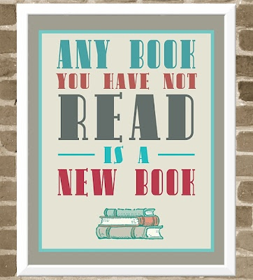 Any Book We Have Not Read Is A New Book!