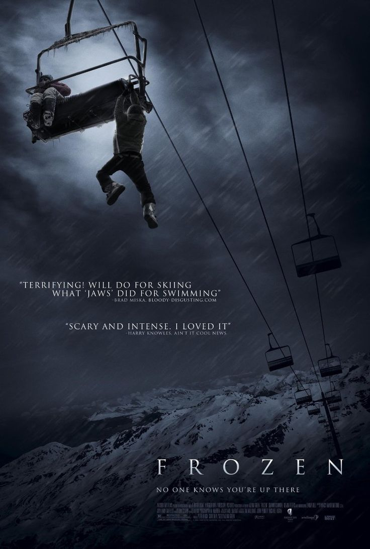 Frozen (2010) Stars: Emma Bell, Shawn Ashmore, Kevin Zegers Three skiers are stranded on a chairlift and forced to make life-or-death choices that prove more perilous than staying put and freezing to death A really good movie but I had to cover my eyes during some of the scenes.