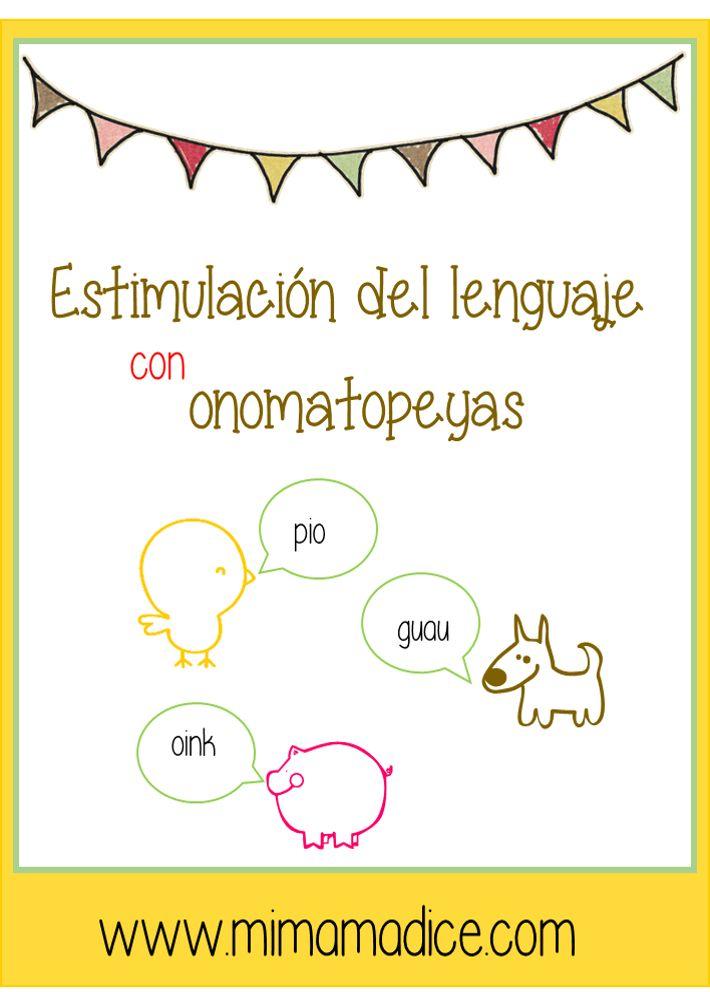 Estimulación del lenguaje con onomatopeyas. Actividades para niños que están en proceso de adquisición, dificultades articulatorias o discapacidad auditiva.