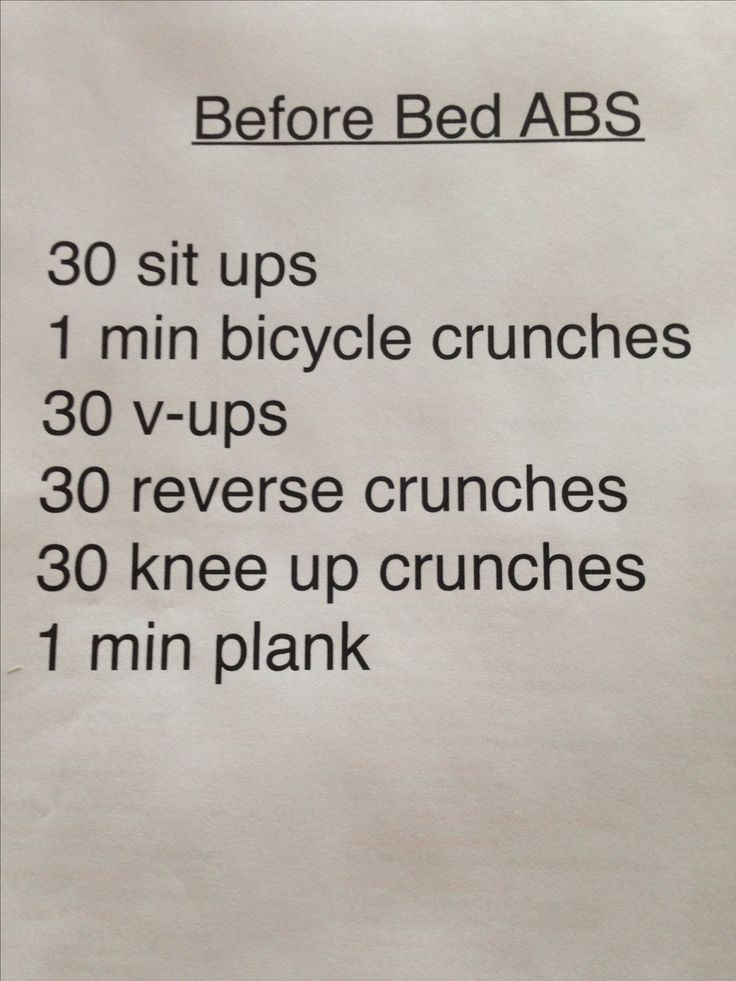 Before bed abdominal workout. easy enough