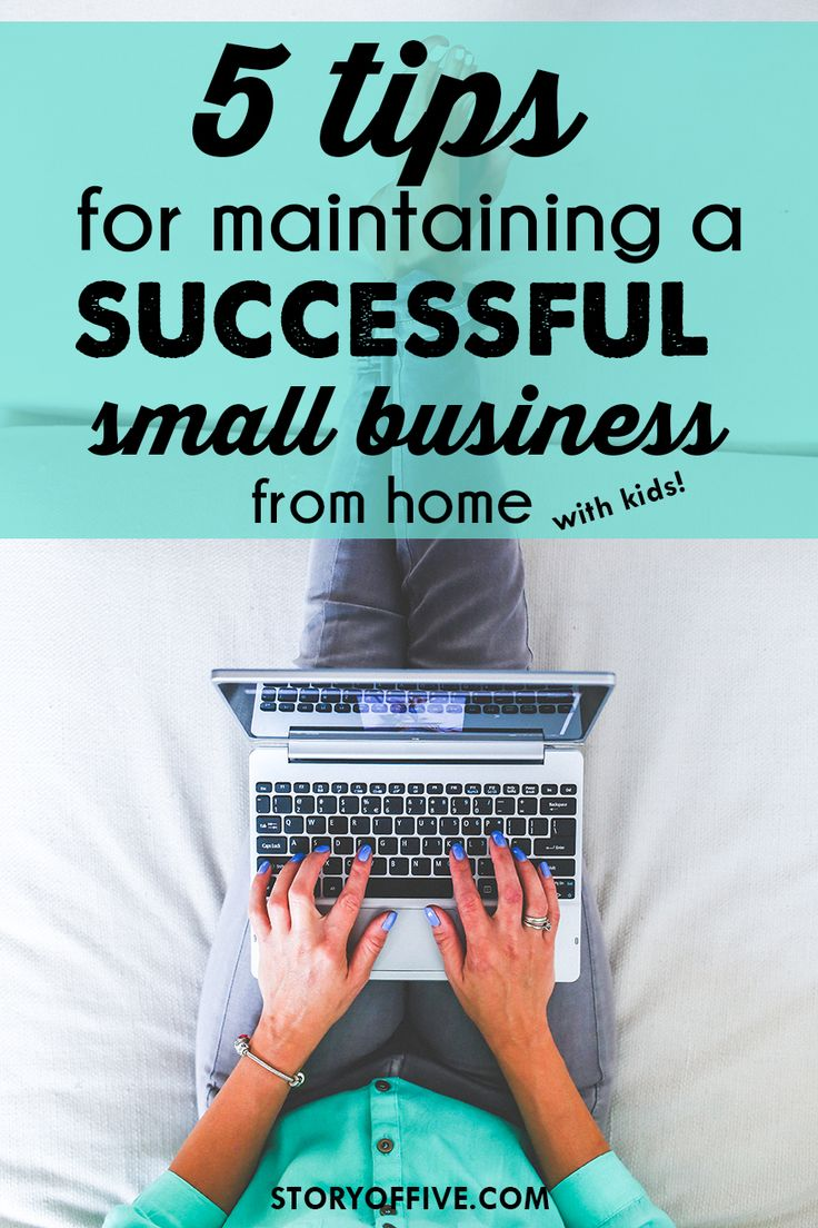 5 Tips For Maintaining a Successful Small Business from Home with Kids! #makemorehappen #ad
