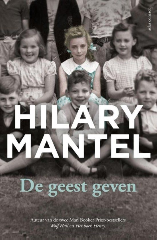 De geest geven -  Hilary Mantel