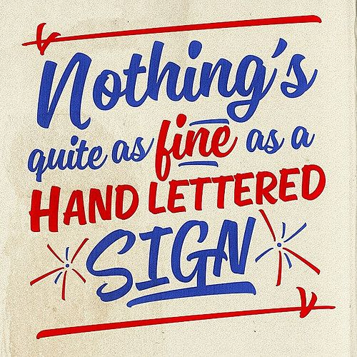 Nothing's Quite as Fine as a Hand Lettered Sign by @thetypehunter #typehunter #signs | Flickr - Photo Sharing!