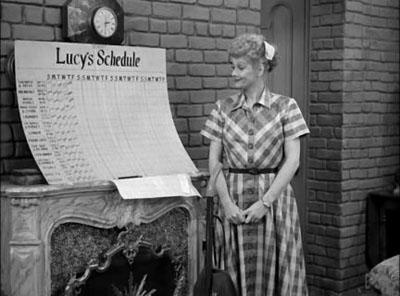 I Love Lucy - lucy is on a schedule: Lucy Dolls, Desi Arnaz, Episode Lucy Schedule Today, Scheduletoday Episode, Favorite Episode Lucy, Favorite Episodesluci, Time Favorite, Episodesluci Scheduletoday, Chore Charts