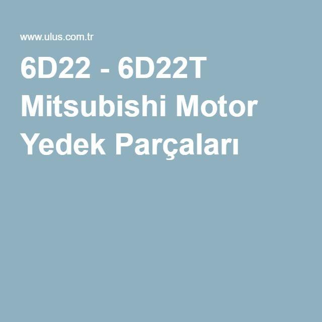 6D22 - 6D22T Mitsubishi Motor Yedek Parçaları