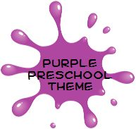 Purple Preschool Theme: Many report purple is their favorite color. Here are some preschool activities and crafts to celebrate this royal hue.