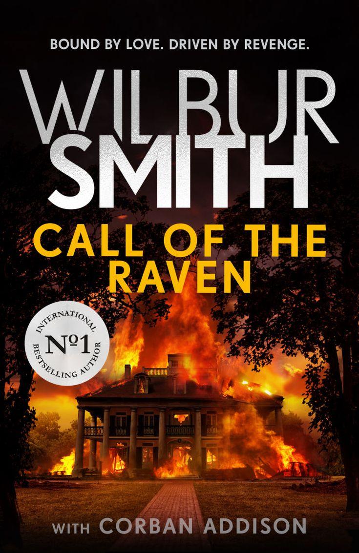 Call of the raven wilbur smith in 2020 wilbur smith