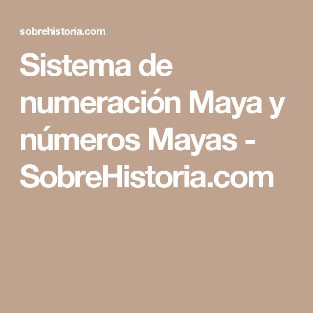 Sistema de numeración Maya y números Mayas - SobreHistoria.com